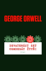 Orwell, George - Devaten�ct set osmdes�t �ty�i