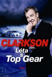 Clarkson, Jeremy - Léta s Top Gear