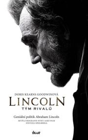 Kearns Goodwinov�, Doris - Lincoln - T�m rival�